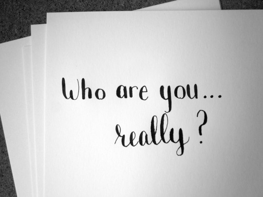 Who really are you?